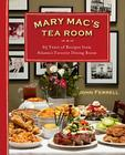 Mary Mac's Tea Room: 70 Years of Recipes from Atlanta's Favorite Dining Room Cover Image