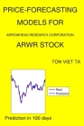Price-Forecasting Models for Arrowhead Research Corporation ARWR Stock Cover Image