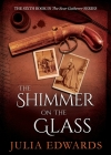 The Shimmer on the Glass (Scar Gatherer #6) Cover Image