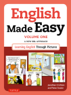 English Made Easy Volume One: British Edition: A New ESL Approach: Learning English Through Pictures Cover Image