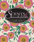 Scents & Sensibilities Cover Image