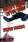 There's Blood In The Snow Cover Image