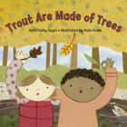 Trout Are Made of Trees Cover Image