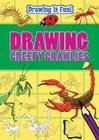 Drawing Creepy Crawlies (Drawing Is Fun! (Library)) Cover Image