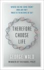 Therefore Choose Life (CBC Massey Lectures) Cover Image