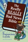 The Really REALLY Bad News Bible Cover Image