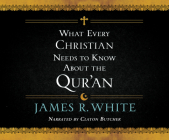 What Every Christian Needs to Know about the Qur'an Cover Image
