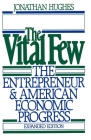 The Vital Few: The Entrepreneur and American Economic Progress (Galaxy Book #819) Cover Image