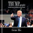 Trumpography: How Biblical Principles Paved the Way to the American Presidency Cover Image