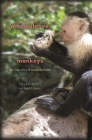 Manipulative Monkeys: The Capuchins of Lomas Barbudal Cover Image