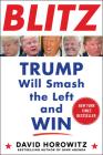 Blitz: Trump Will Smash the Left and Win Cover Image
