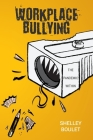 Workplace Bullying: The Pandemic Within Cover Image