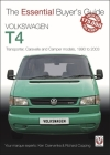 Volkswagen T4: Transporter, Caravelle and Camper models, 1990 to 2003 (The Essential Buyer's Guide) Cover Image