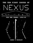 The First Ten Issues of NEXUS. SAUCER AND UNEXPLAINED CELESTIAL EVENTS RESEARCH SOCIETY Cover Image