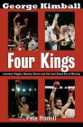 Four Kings: Leonard, Hagler, Hearns, Duran and the Last Great Era of Boxing Cover Image