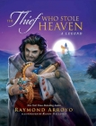 The Thief Who Stole Heaven Cover Image