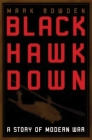 Black Hawk Down: A Story of Modern War Cover Image
