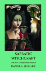 Sabbatic Witchcraft: The Way of Midnight's Eden Cover Image