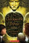 The Clockwork Three Cover Image
