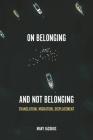 On Belonging and Not Belonging: Translation, Migration, Displacement Cover Image