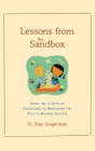 Lessons from the Sandbox: Using the 13 Gifts of Childhood to Rediscover the Keys to Business Success Cover Image