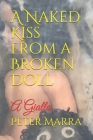 A Naked Kiss from a Broken Doll: A Giallo Cover Image