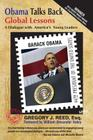 Obama Talks Back: Global Lessons - A Dialogue with America's Young Leaders Cover Image