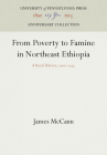 From Poverty to Famine in Northeast Ethiopia (Anniversary Collection) Cover Image