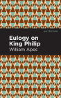 Eulogy on King Philip Cover Image
