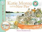 Katie Morag and the New Pier: 3 Cover Image