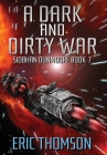 A Dark and Dirty War Cover Image