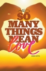 So Many Things Mean Love Cover Image