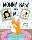 Mommy, Baby, and Me Cover Image