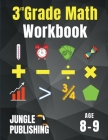 3rd Grade Math Workbook: Addition, Subtraction, Multiplication, Division, Fractions, Geometry, Measurement, Time and Statistics for Age 8-9 (Di Cover Image