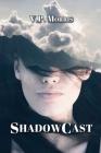 ShadowCast Cover Image