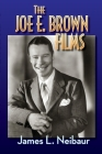 The Joe E. Brown Films Cover Image