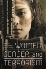 Women, Gender, and Terrorism (Studies in Security and International Affairs #17) Cover Image