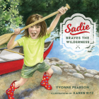 Sadie Braves the Wilderness Cover Image