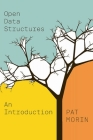 Open Data Structures: An Introduction (OPEL: Open Paths to Enriched Learning) Cover Image