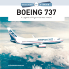 Boeing 737: A Legends of Flight Illustrated History Cover Image