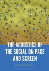 The Acoustics of the Social on Page and Screen Cover Image
