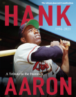 Hank Aaron: A Tribute To The Hammer 1934-2021 Cover Image