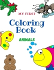 My First Coloring Book Animals: For Kids Ages 3-8 Cover Image