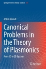 Canonical Problems in the Theory of Plasmonics: From 3D to 2D Systems Cover Image