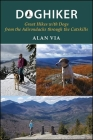 Doghiker: Great Hikes with Dogs from the Adirondacks Through the Catskills Cover Image