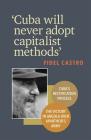 'cuba Will Never Adopt Capitalist Methods' Cover Image