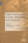 Rights and Security in India, Myanmar, and Thailand Cover Image