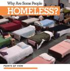 Why Are Some People Homeless? (Points of View) Cover Image