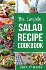 Salad Recipe Cookbook: Salad Recipe Books Simple Salad Recipe Book Cover Image