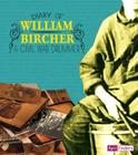 Diary of William Bircher: A Civil War Drummer (First-Person Histories) Cover Image